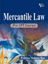 MERCANTILE LAW (FOR CPT COURSE)