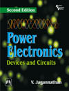 POWER ELECTRONICS : DEVICES AND CIRCUITS
