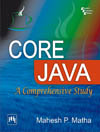 CORE JAVA : A COMPREHENSIVE STUDY