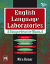 ENGLISH LANGUAGE LABORATORIES : A COMPREHENSIVE MANUAL