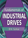 FUNDAMENTALS OF INDUSTRIAL DRIVES