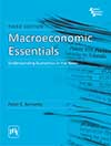 MACROECONOMIC ESSENTIALS : Understanding Economics in the News