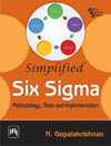SIMPLIFIED SIX SIGMA : METHODOLOGY, TOOLS AND IMPLEMENTATION