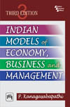 INDIAN MODELS OF ECONOMY, BUSINESS AND MANAGEMENT