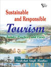 SUSTAINABLE AND RESPONSIBLE TOURISM : TRENDS, PRACTICES AND CASES