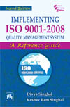 IMPLEMENTING ISO 9001:2008 QUALITY MANAGEMENT SYSTEM : A REFERENCE GUIDE