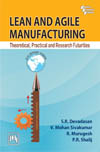 LEAN AND AGILE MANUFACTURING : THEORETICAL, PRACTICAL AND RESEARCH FUTURITIES