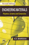 ENGINEERING MATERIALS : POLYMERS, CERAMICS AND COMPOSITES