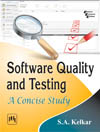 SOFTWARE QUALITY AND TESTING : A CONCISE STUDY