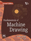 FUNDAMENTALS OF MACHINE DRAWING