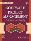 SOFTWARE PROJECT MANAGEMENT: A Concise Study
