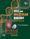 CELL AND MOLECULAR BIOLOGY : A Lab Manual