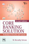 CORE BANKING SOLUTION EVALUATION OF SECURITY AND CONTROLS