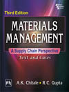 MATERIALS MANAGEMENT A SUPPLY CHAIN PERSPECTIVE : TEXT AND CASES