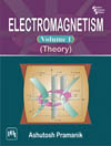 ELECTROMAGNETISM Volume I (Theory)