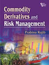 COMMODITY DERIVATIVES AND RISK MANAGEMENT