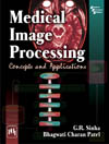 MEDICAL IMAGE PROCESSING CONCEPTS AND APPLICATIONS