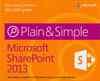 MICROSOFT SHAREPOINT 2013 PLAIN & SIMPLE