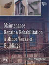 MAINTENANCE, REPAIR & REHABILITATION AND MINOR WORKS OF BUILDINGS