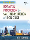 Hot Metal Production by  Smelting Reduction of Iron Oxide