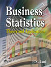 BUSINESS STATISTICS THEORY AND APPLICATIONS
