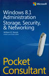 WINDOWS 8.1 ADMINISTRATION STORAGE, SECURITY, & NETWORKING POCKET CONSULTANT