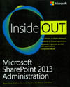 MICROSOFT SHAREPOINT 2013 ADMINISTRATION INSIDE OUT