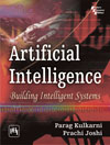 ARTIFICIAL INTELLIGENCE : BUILDING INTELLIGENT SYSTEMS