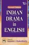 INDIAN DRAMA IN ENGLISH