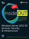 WINDOWS SERVER 2012 R2 SERVICES, SECURITY, & INFRASTRUCTURE