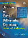ORDINARY AND PARTIAL DIFFERENTIAL EQUATIONS :  THEORY AND APPLICATIONS