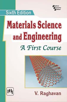 MATERIALS SCIENCE AND ENGINEERING : A First Course