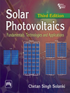 SOLAR PHOTOVOLTAICS - FUNDAMENTALS, TECHNOLOGIES AND APPLICATIONS