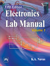 ELECTRONICS LAB MANUAL : VOLUME I, Fifth Edition