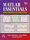 MATLAB ESSENTIALS FOR PROBLEM SOLVING