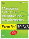 Exam Ref 70-346: Managing Office 365 Identities and Requirements