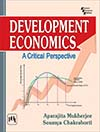 DEVELOPMENT ECONOMICS : A Critical Perspective