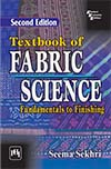 TEXTBOOK OF FABRIC SCIENCE <BR>FUNDAMENTALS TO FINISHING