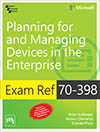 Exam Ref. 70-398: Planning for and Managing Devices in the Enterprise