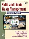 SOLID AND LIQUID WASTE MANAGEMENT Waste to Wealth