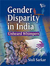 GENDER DISPARITY IN INDIA UNHEARD WHIMPERS