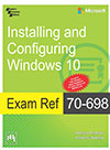 EXAM REF 70-698—INSTALLING AND CONFIGURING WINDOWS 10