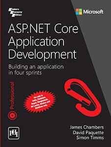 ASP.NET Core Application Development—Building an application in four sprints