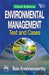 ENVIRONMENTAL MANAGEMENT : TEXT AND CASES