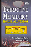 EXTRACTIVE METALLURGY : Processes and Applications