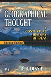 GEOGRAPHICAL THOUGHT : A Contextual History of Ideas
