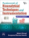 Fundamentals of Bioanalytical Techniques and Instrumentation
