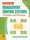 MANAGEMENT CONTROL SYSTEMS : PRINCIPLES AND PRACTICES
