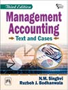 Management Accounting : Text and Cases