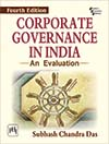 CORPORATE GOVERNANCE IN INDIA—An Evaluation